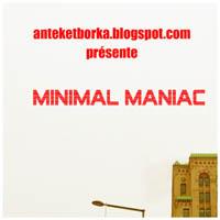 Minimal Maniac